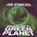 Fear Of A Green Planet thumbnail