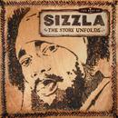 The Best Of Sizzla - The Story Unfolds thumbnail
