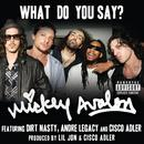 What Do You Say? (Explicit) thumbnail