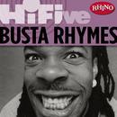 Rhino Hi-Five: Busta Rhymes thumbnail