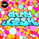 Oh My Gosh (Remixes) (Single) thumbnail