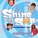 Shine Like The Son (Accompaniment Tracks) thumbnail