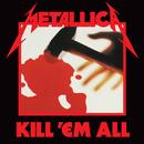 Kill 'Em All (Deluxe Remaster) (Explicit) thumbnail
