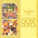 Dose Dupla Gilberto Gil thumbnail