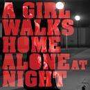 A Girl Walks Home Alone At Night thumbnail
