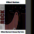 Wilbert Harrison's Kansas City Twist thumbnail