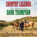 Country Legends: The Unforgettable Hank Thompson thumbnail