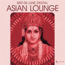 Bar De Lune Presents Asian Lounge thumbnail