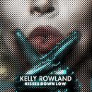 Kisses Down Low (Single) thumbnail