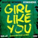 Girl Like You (Single) thumbnail