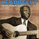 Packin' Trunk Blues: The Legendary Leadbelly thumbnail