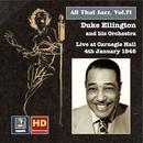 All That Jazz, Vol. 71: Duke Ellington Live at Carnegie Hall, January 4, 1946 (Remastered 2016) thumbnail
