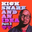 Kick Snare And An Idea Pt. 3 (Explicit) thumbnail