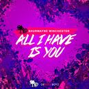 All I Have Is You thumbnail