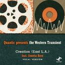 Creation (East L.A.) (Quantic Presents The Western Transient) thumbnail