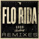 Good Feeling (Remixes) thumbnail