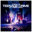 Teenage Crime thumbnail