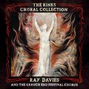 The Kinks Choral Collection By Ray Davies and The Crouch End Festival Chorus (Special Edition) thumbnail