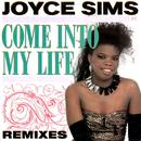 Come into My Life (Remixes) thumbnail
