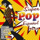 Super Pop Español Vol. 2 thumbnail