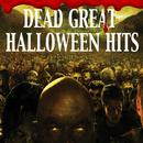 Dead Great Halloween Hits thumbnail