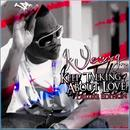 Keep Talkin About Love (Deluxe Edition) thumbnail