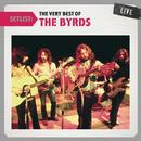 Setlist: The Very Best Of The Byrds LIVE thumbnail