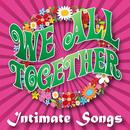 We All Together, Vol. 2 - Intimate Songs thumbnail