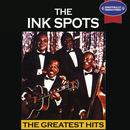 The Ink Spots: The Greatest Hits (Digitally Remastered) thumbnail