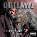 Outlaw 4 Life 2005 A.P. (Explicit) thumbnail