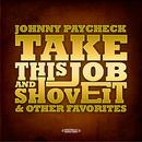 Take This Job And Shove It & Other Favorites (Digitally Remastered) thumbnail