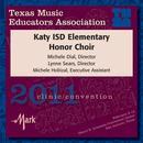 2011 Texas Music Educators Association (TMEA): Katy ISD Elementary Honor Choir thumbnail