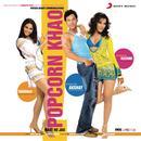 Popcorn Khao Mast Ho Jao (Original Motion Picture Soundtrack) thumbnail