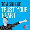 Trust Your Heart thumbnail
