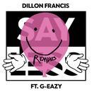 Say Less (Remixes) (Single) thumbnail