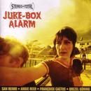 Juke-Box Alarm thumbnail