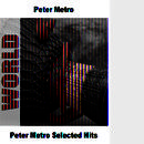 Peter Metro Selected Hits thumbnail