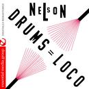 Nelson: Drums Loco (Digitally Remastered) thumbnail