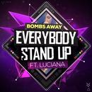 Everybody Stand Up (feat. Luciana) thumbnail