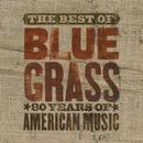 The Best Of Bluegrass: 80 Years Of American Music thumbnail