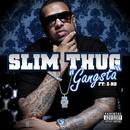 Gangsta (feat. Z-Ro) thumbnail
