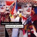 Traditional Music Of Peru, Vol. 1: Festivals Of Cusco thumbnail