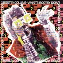 What's Bootsy Doin'? thumbnail
