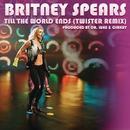 Till The World Ends (Twister Remix) (Single) thumbnail