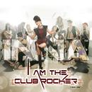 I Am The Club Rocker thumbnail