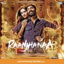 Raanjhanaa (Original Motion Picture Soundtrack) thumbnail