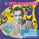 The Best Of Tito Rodriguez Vol. 2 thumbnail