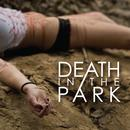 Death In The Park  thumbnail
