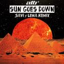 Sun Goes Down (Savi X Lema Remix) (Single) thumbnail
