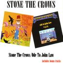 Stone The Crows / Ode To John Law thumbnail